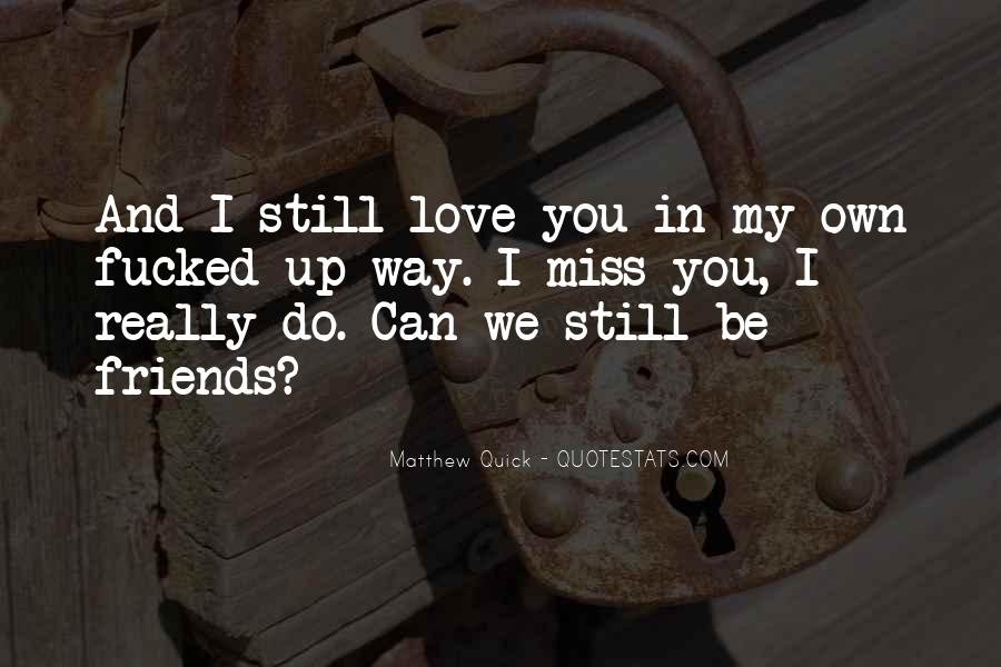 Quotes About Miss You Love #398066