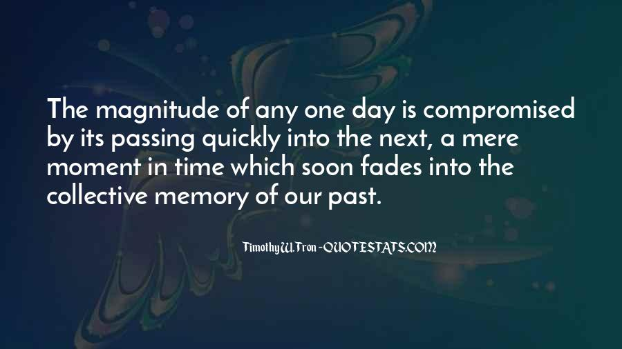 Quotes About One Moment In Time #1007656