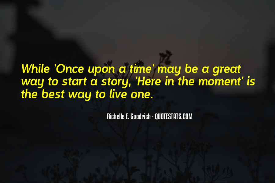 Quotes About One Moment In Time #1097789