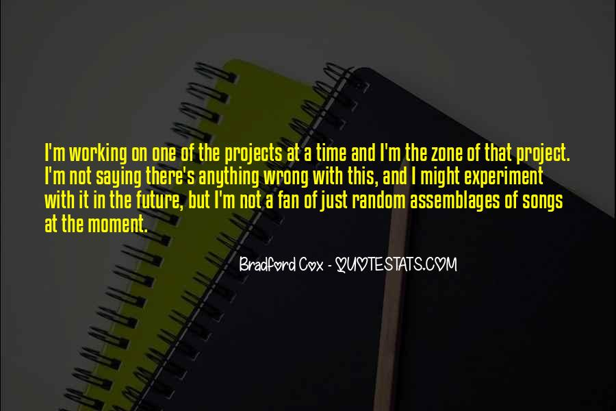 Quotes About One Moment In Time #168737
