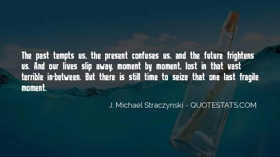 Quotes About One Moment In Time #171488