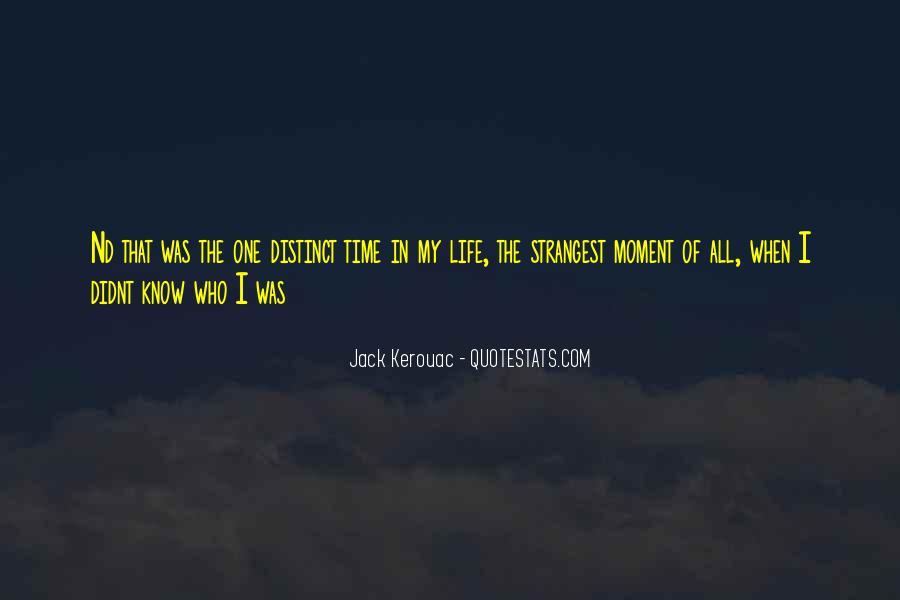 Quotes About One Moment In Time #184317