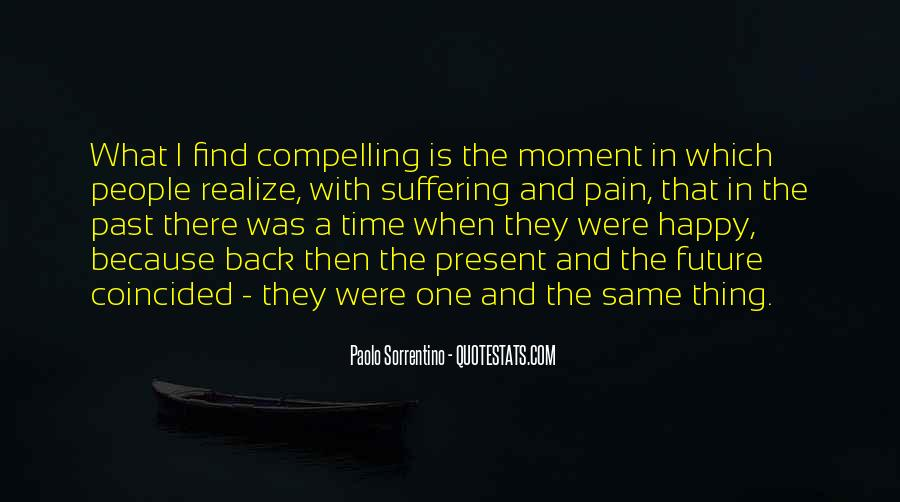 Quotes About One Moment In Time #197863