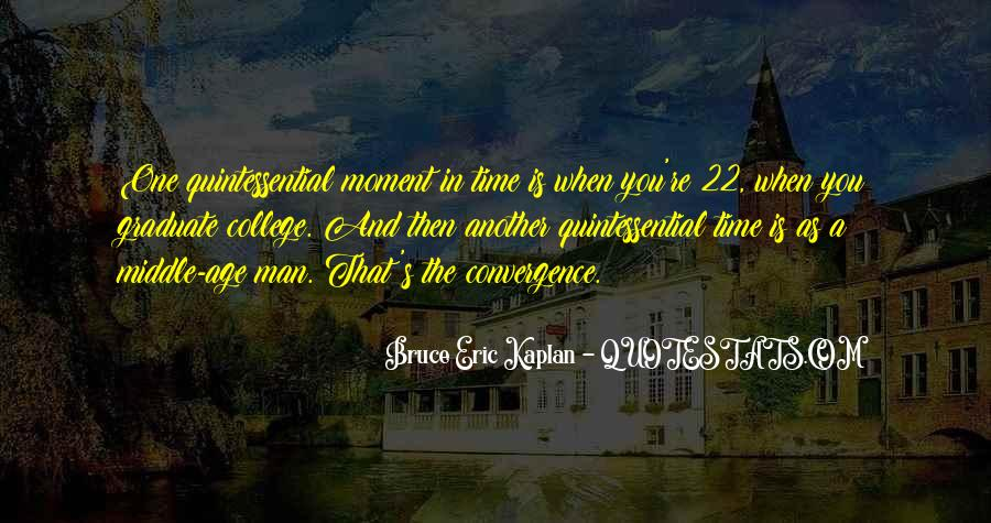 Quotes About One Moment In Time #226459