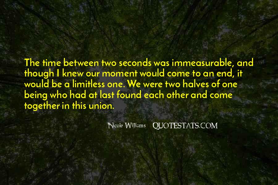 Quotes About One Moment In Time #255189