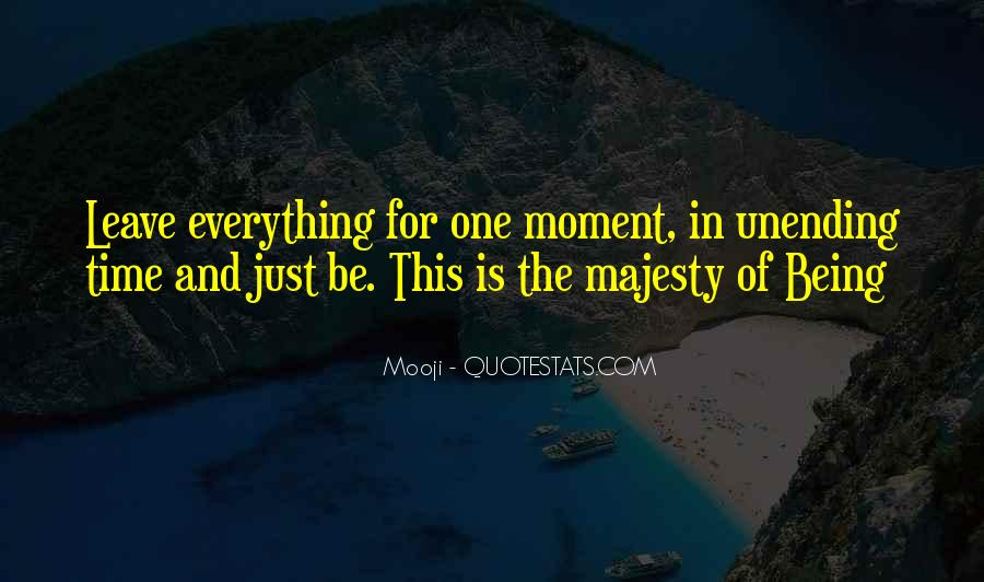 Quotes About One Moment In Time #272211