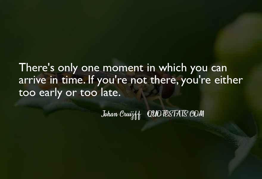 Quotes About One Moment In Time #33420