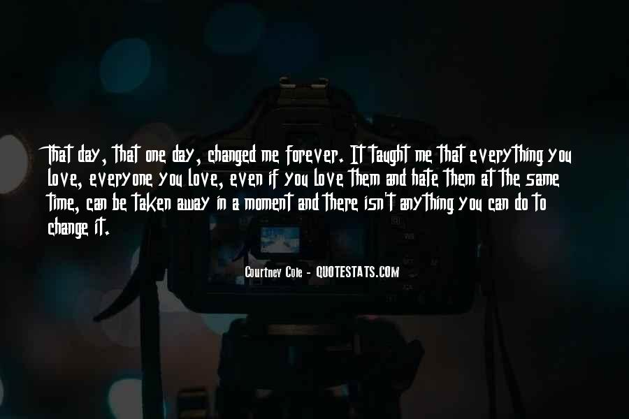 Quotes About One Moment In Time #348790
