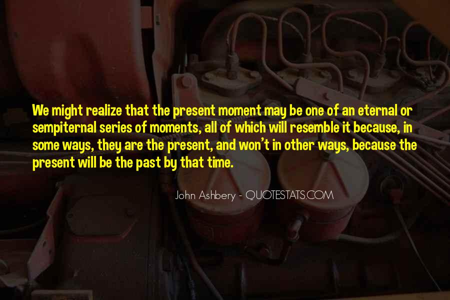 Quotes About One Moment In Time #412815