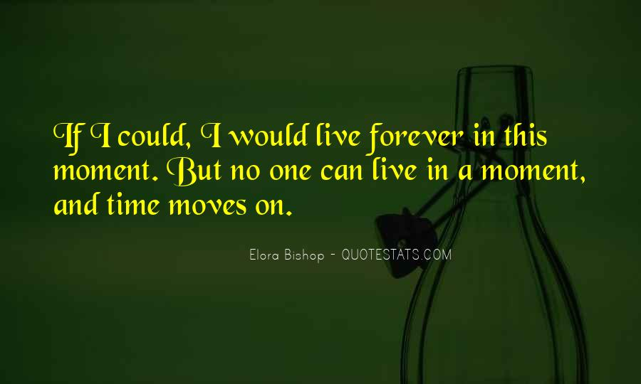 Quotes About One Moment In Time #504951