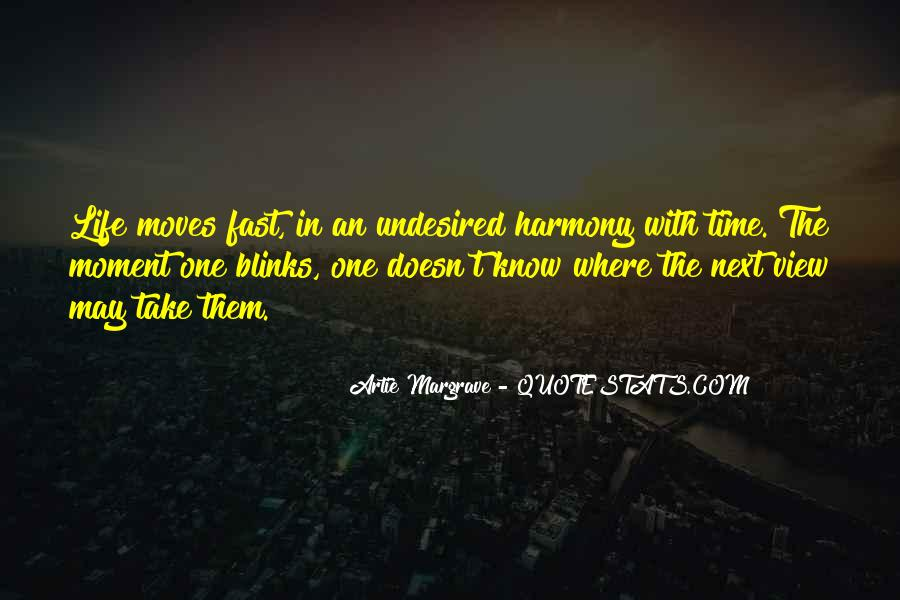 Quotes About One Moment In Time #560479