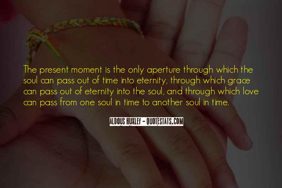 Quotes About One Moment In Time #617573