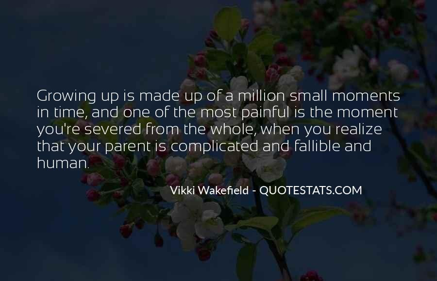 Quotes About One Moment In Time #837532