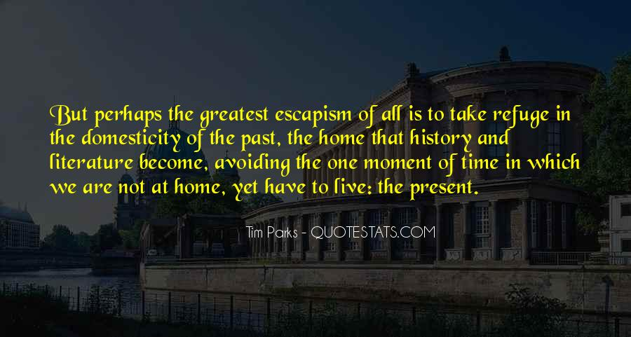 Quotes About One Moment In Time #872933