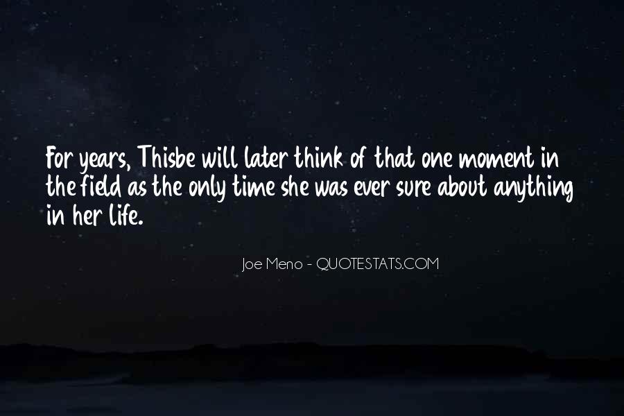 Quotes About One Moment In Time #950962