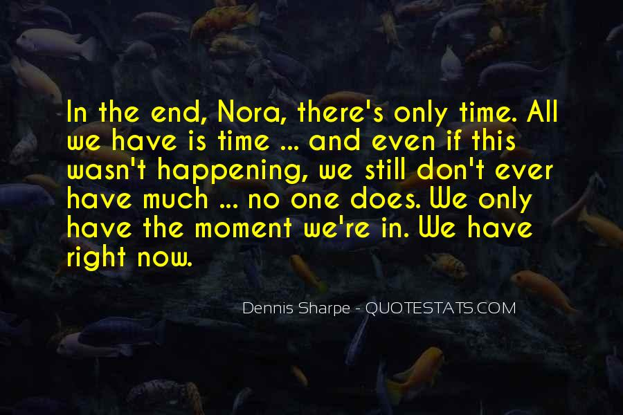 Quotes About One Moment In Time #977781