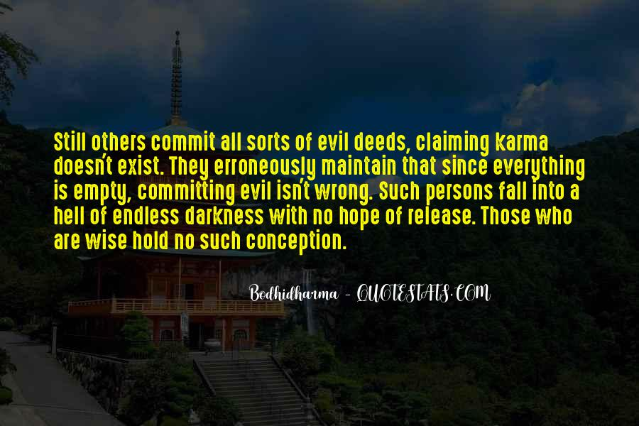 Quotes About Evil And Karma #1351582