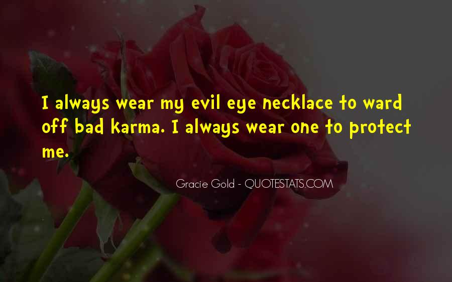 Quotes About Evil And Karma #1805610