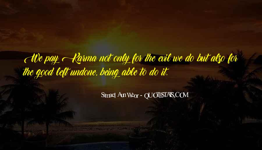 Quotes About Evil And Karma #603986