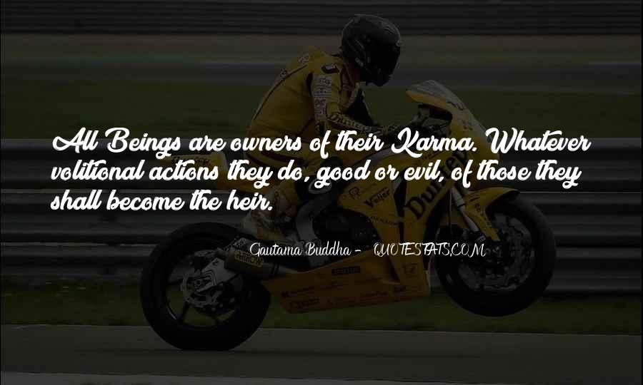 Quotes About Evil And Karma #606343