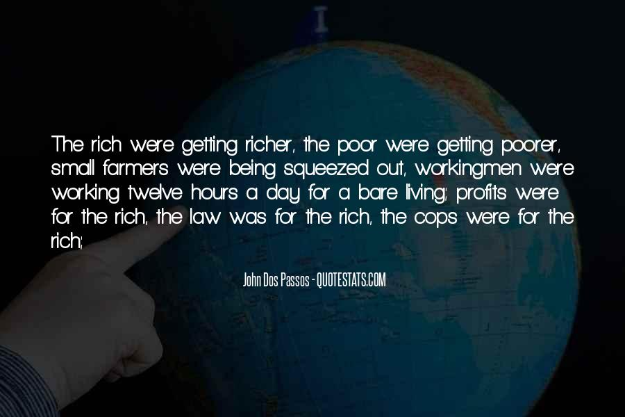 Quotes About The Poor Getting Poorer #1396259