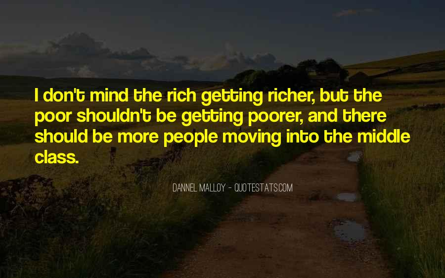 Quotes About The Poor Getting Poorer #1546584
