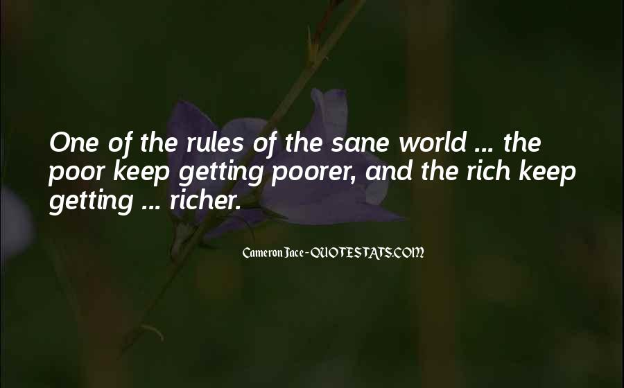 Quotes About The Poor Getting Poorer #466193