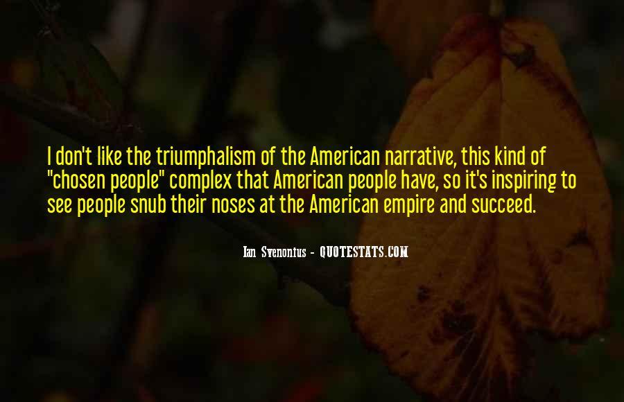 Quotes About Triumphalism #448564