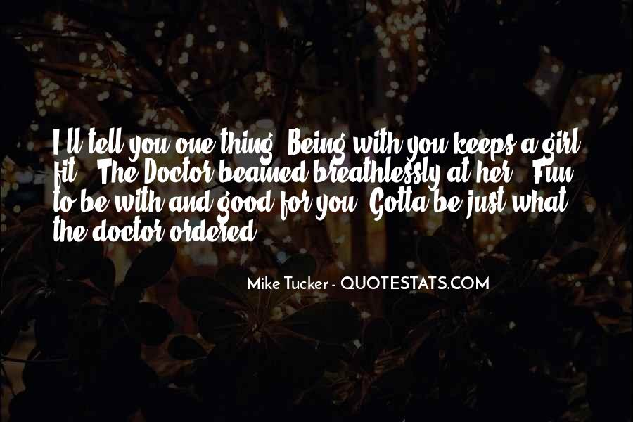 Quotes About Being The One For Her #1268834