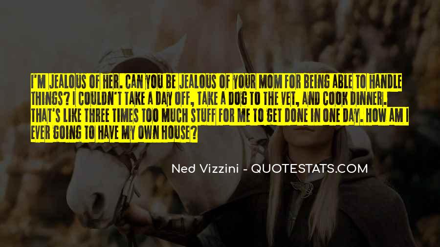 Quotes About Being The One For Her #1284831