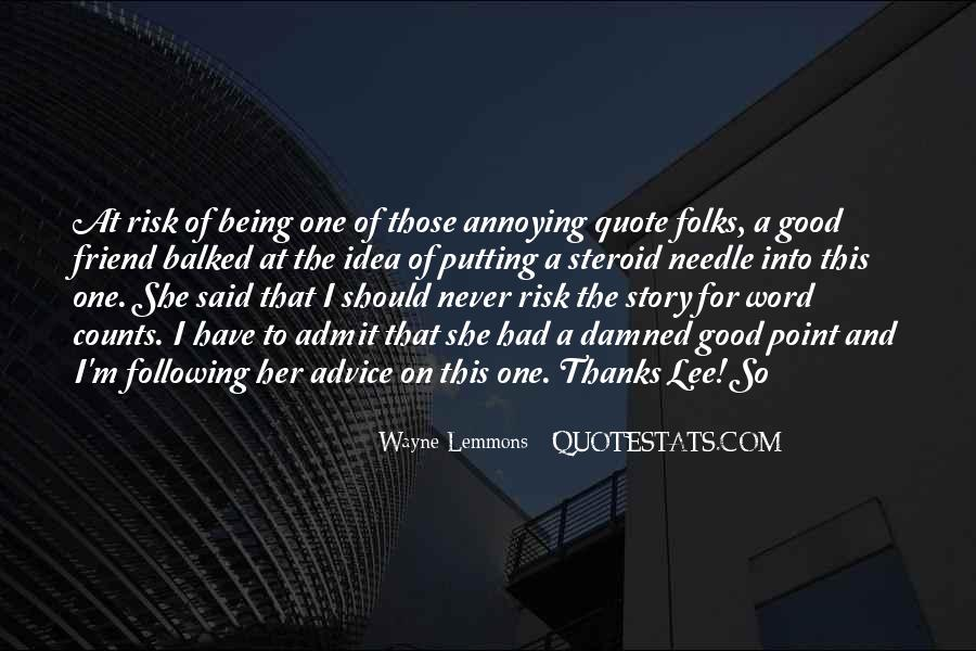Quotes About Being The One For Her #1386684