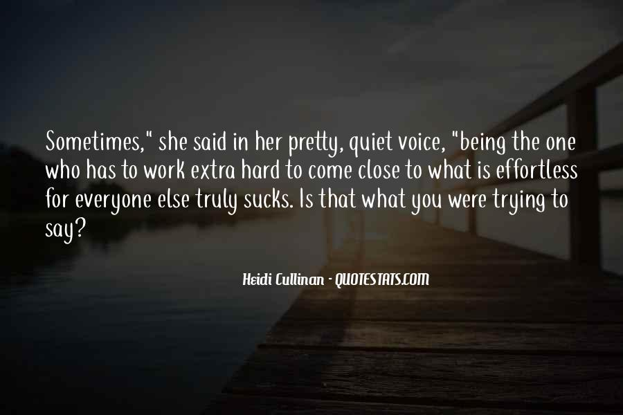 Quotes About Being The One For Her #669494