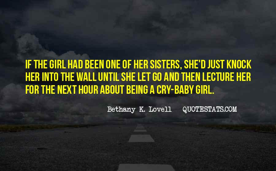 Quotes About Being The One For Her #721827