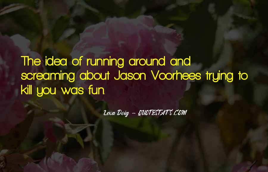 Quotes About Jason Voorhees #1241197