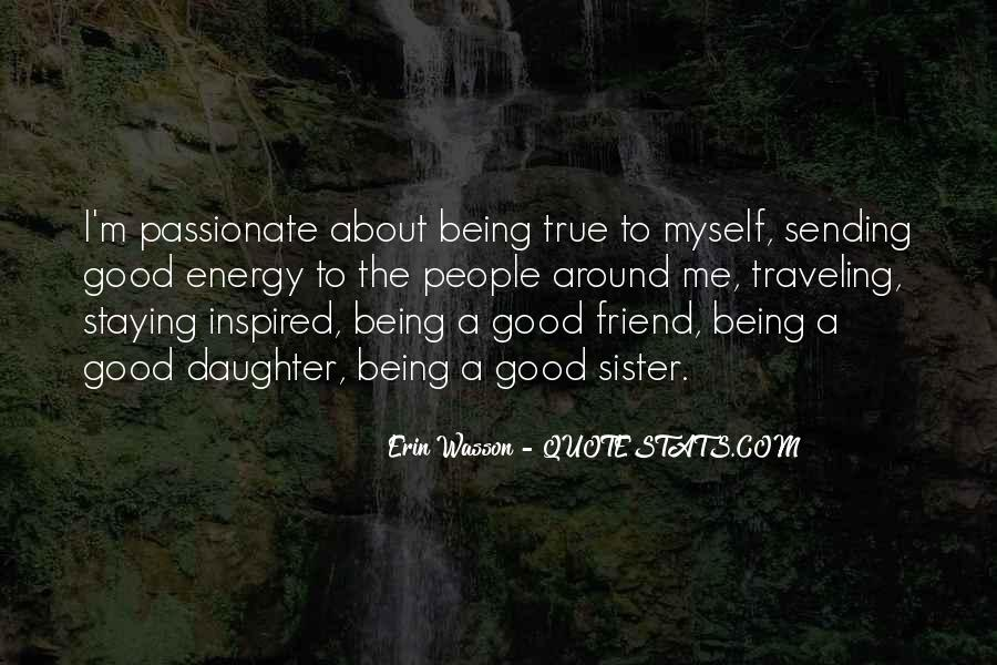 Quotes About Staying True To Self #1081169
