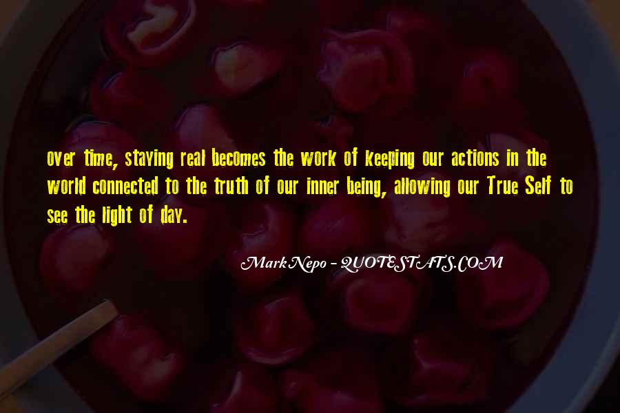 Quotes About Staying True To Self #1455070