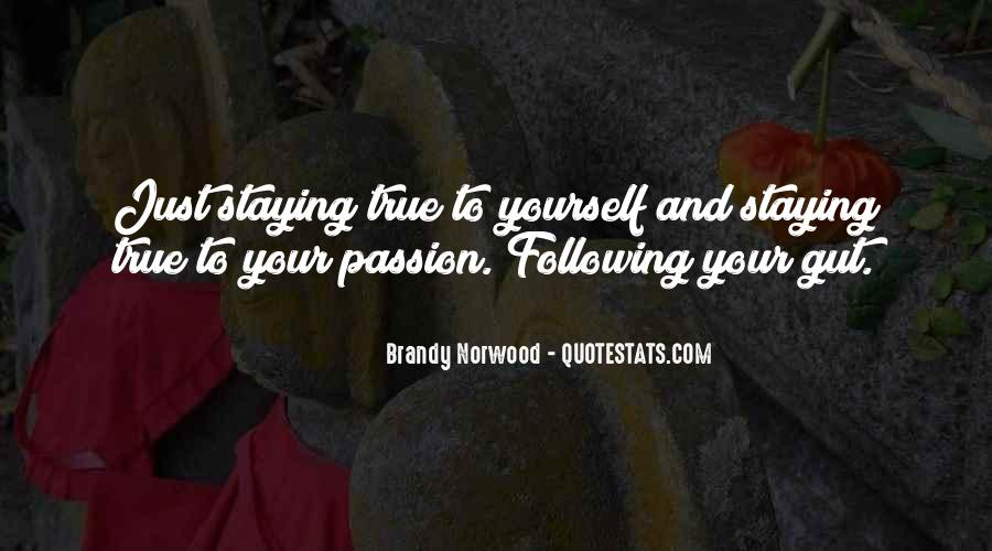 Quotes About Staying True To Self #41547