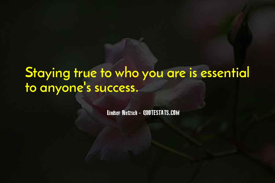 Quotes About Staying True To Self #924124