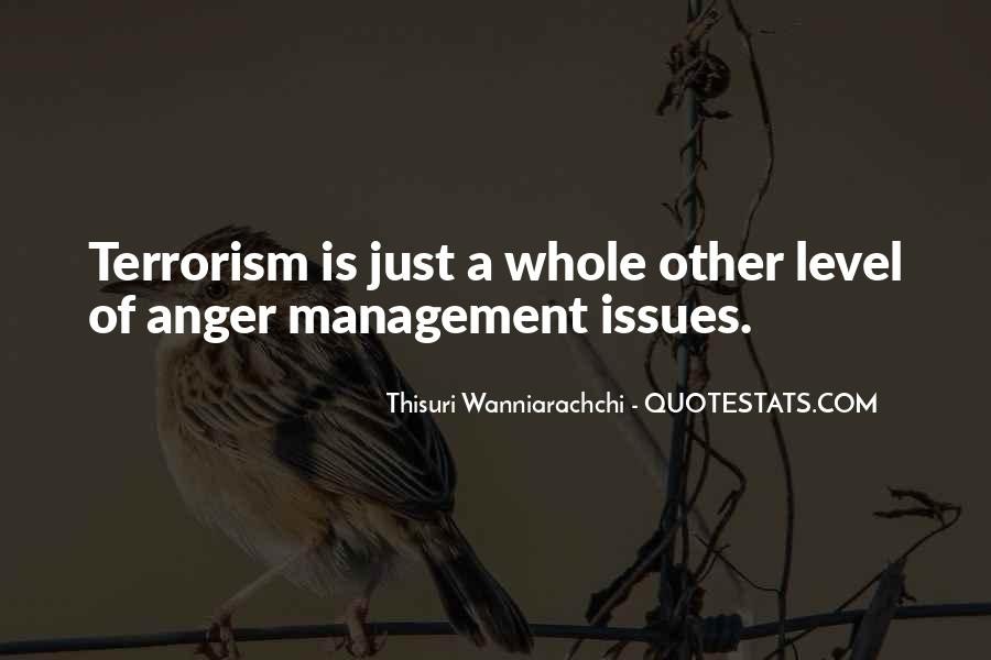 Quotes About Issues Management #1142341