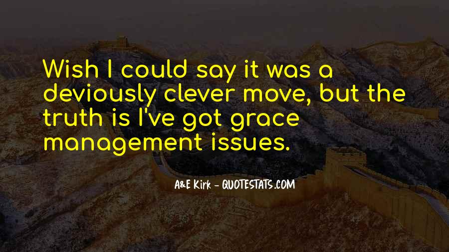 Quotes About Issues Management #26470