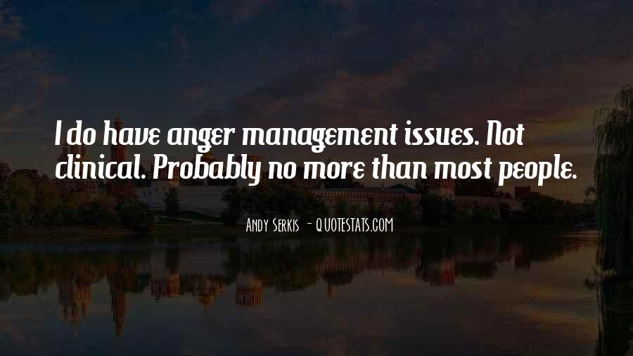 Quotes About Issues Management #296757