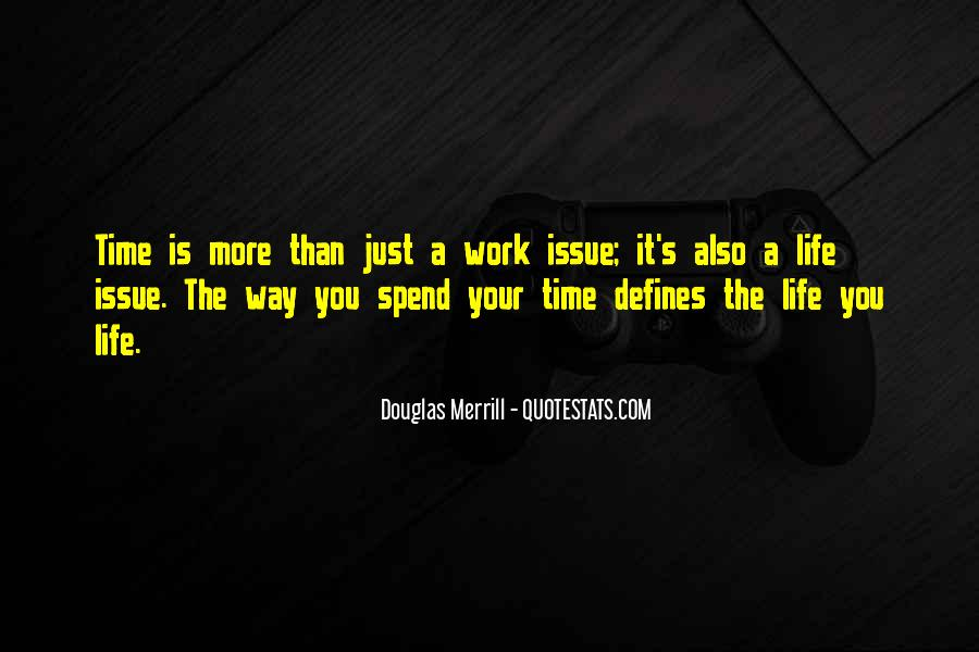 Quotes About Issues Management #411752