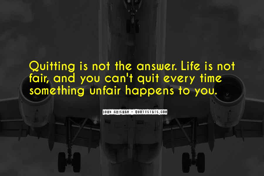 Quotes About Not Quitting Life #1105056
