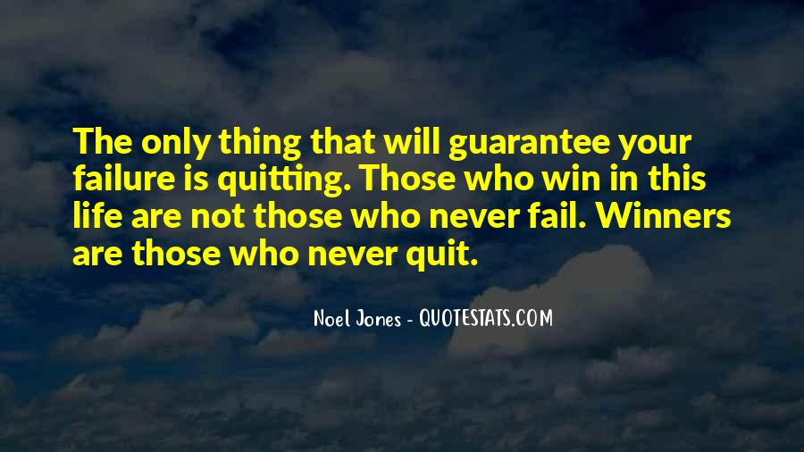 Quotes About Not Quitting Life #1451184