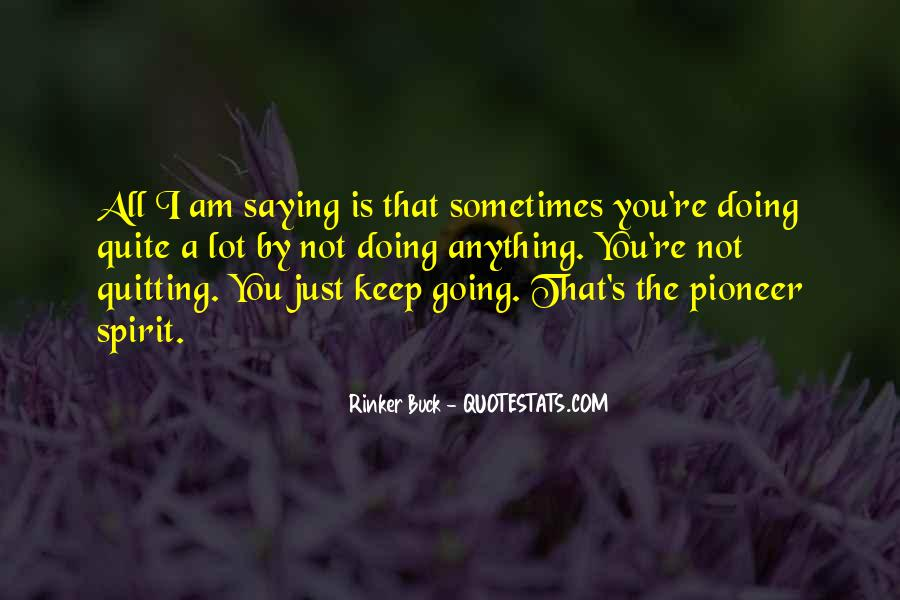 Quotes About Not Quitting Life #1613390