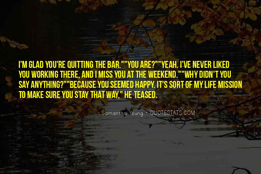 Quotes About Not Quitting Life #182498