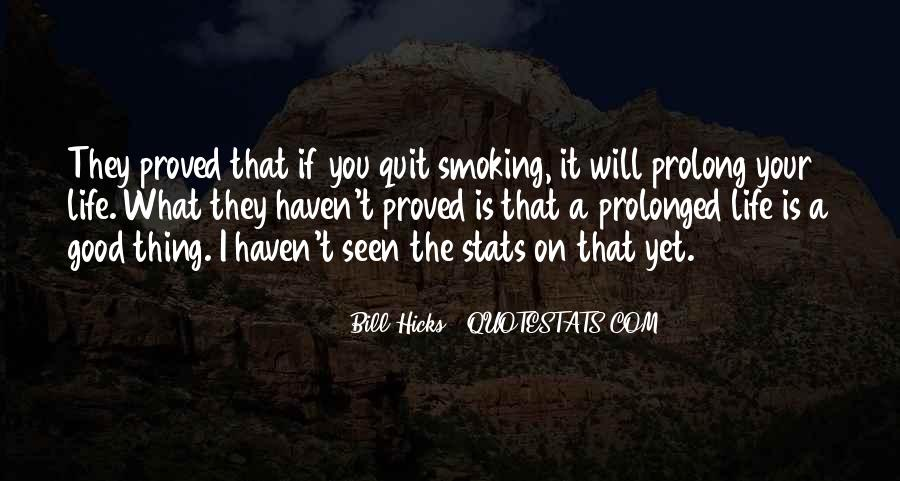 Quotes About Not Quitting Life #1876529