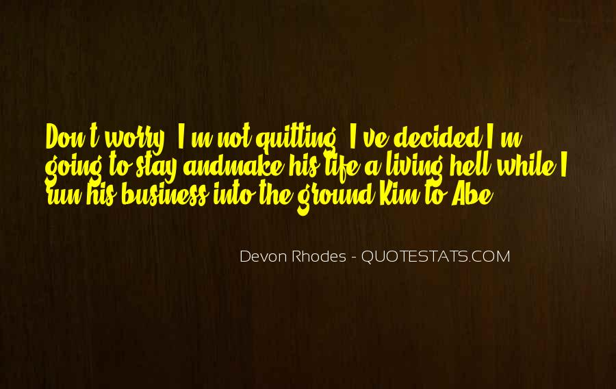 Quotes About Not Quitting Life #297386