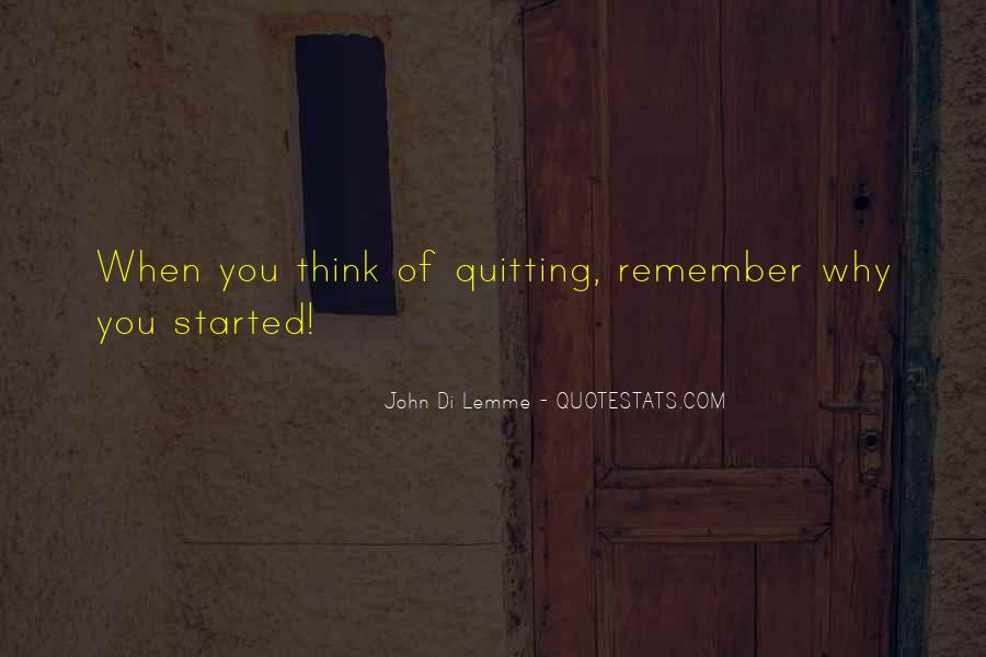 Quotes About Not Quitting Life #591228
