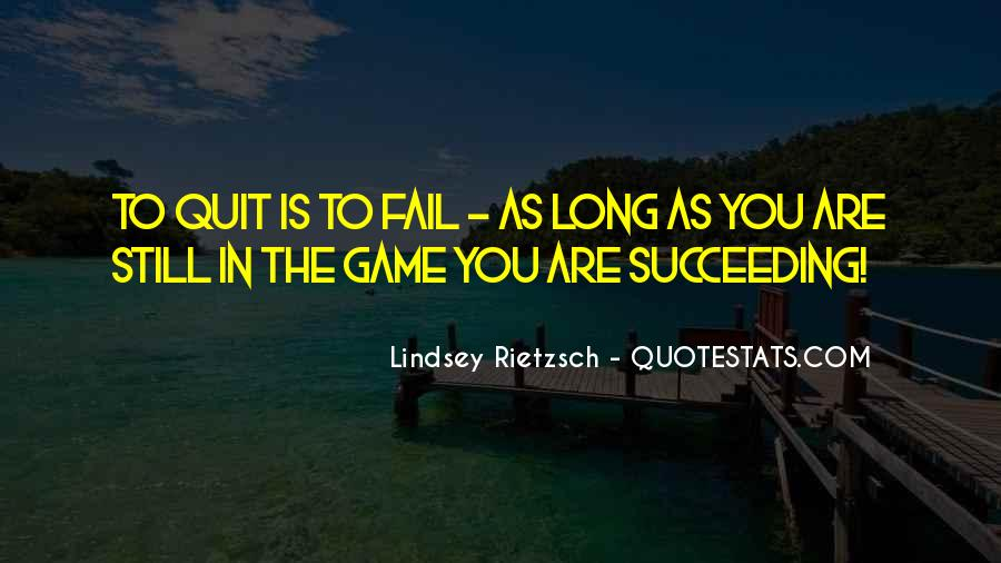 Quotes About Not Quitting Life #643276